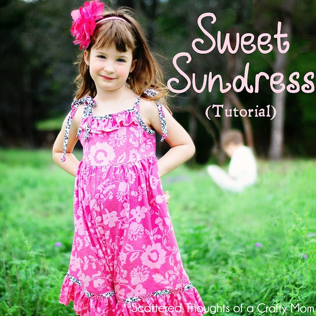 Scattered Thoughts of a Crafty Mom: Sweet Spring Sundress Tutorial with size 4/6 Pattern Piece
