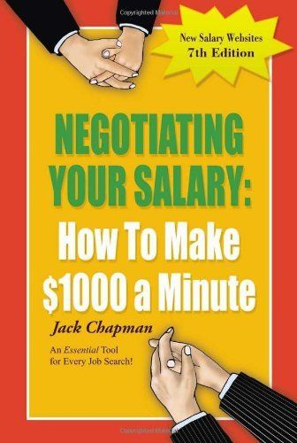 Negotiating Your Salary: How To Make .... $10.55. Series - Negotiating Your Salary. Publisher: Mount Vernon Press; Seventh Edition edition (May 17, 2011). Publication: May 17, 2011