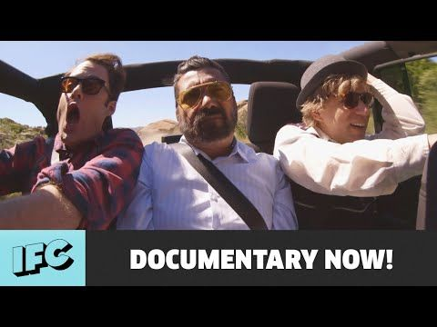 A Full Episode of 'Documentary Now!' Is Available For Your Viewing Pleasure | Above Average