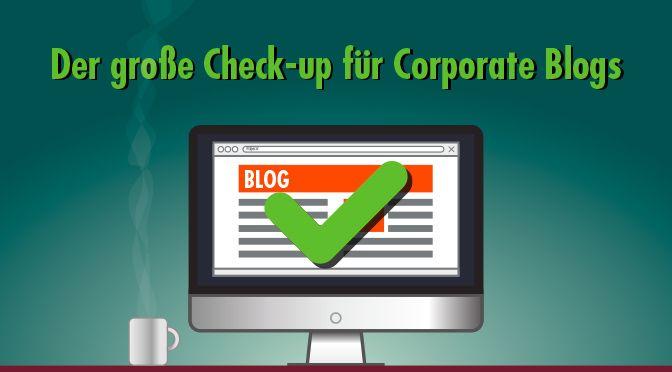 Das Corporate Blog schwächelt? Zeit für einen gründlichen Check-up! https://www.zielbar.de/corporate-blog-optimieren-checkliste-15720/
