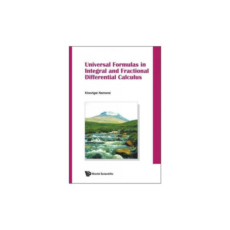 Universal Formulas in Integral and Fract (Hardcover)