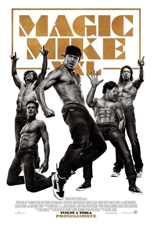 Watch Magic Mike XXL Full-Movie
