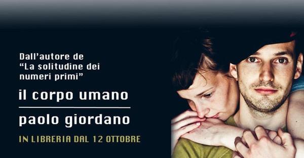 """Libri da leggere 2012, """"Il corpo umano"""" di Paolo Giordano"""