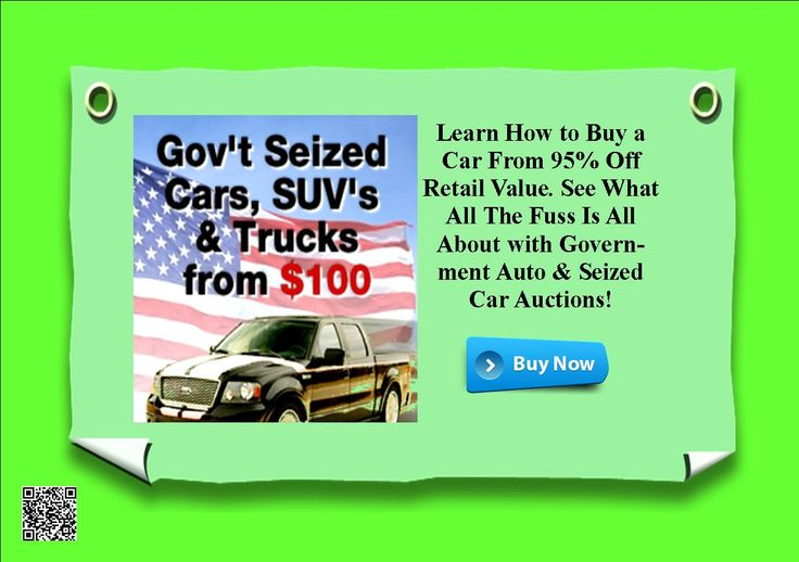 How to Buy a Car From 95% Off Retail Value. See All The Fuss Is All About with Government Auto & Seized Car Auctions http://e08398-jwdcwbx9rwgpdfi3yaz.hop.clickbank.net/?tid=ATKNP1023