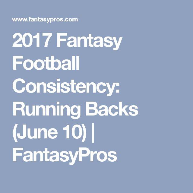 2017 Fantasy Football Consistency: Running Backs (June 10)   FantasyPros