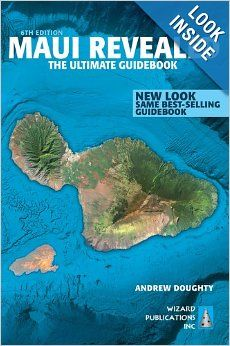 Maui Revealed : The Ultimate Guidebook - I've heard this is a good book for a Maui vacation!
