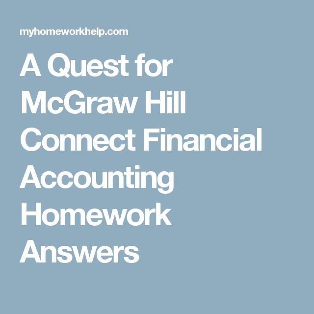 Best 25 connect mcgraw hill ideas on pinterest mcgraw hill a quest for mcgraw hill connect financial accounting homework answers fandeluxe Image collections