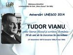 Aniversări UNESCO 2014 - Tudor Vianu, critic literar, filosof şi scriitor, România - 50 de ani de la trecerea în eternitate (27 decembrie 1897 / 8 ianuarie 1898, 21 mai 1964)