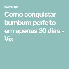 Como conquistar bumbum perfeito em apenas 30 dias - Vix