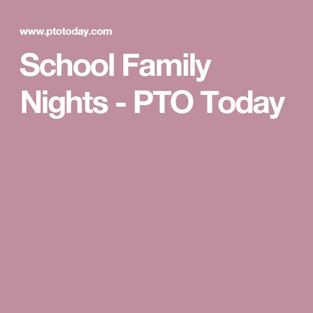 School Family Nights - PTO Today