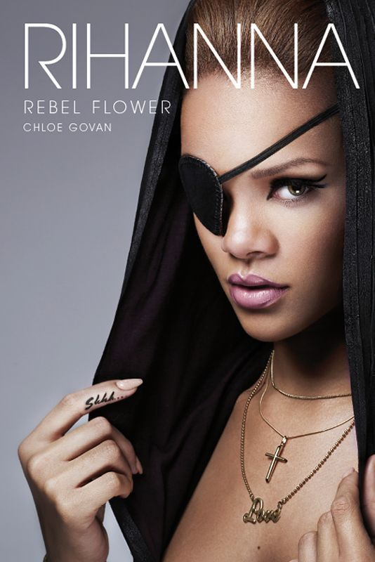 Rihanna - Rebel flower cover #Rihanna #biography #book #cover