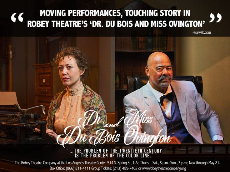 """Robey Theatre Company    Robey Theatre Presents- """"Dr. Du Bois and Miss Ovington """" written by Clare Coss - directed by Ben Guillory. 1915 two courageous leaders of the @naacp cross the color line. thelatc.org #thelatc #theatre #therobeytheatrecompany #robey #leadership #activist  #production"""