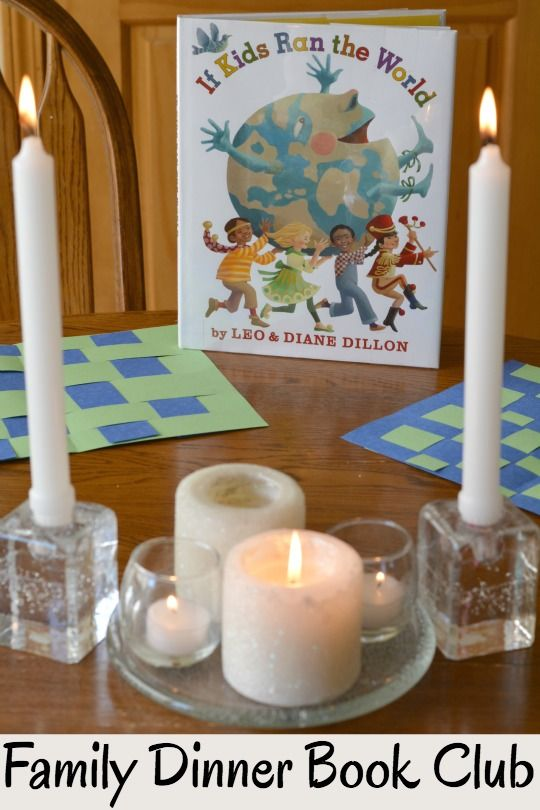 Get your themed menu, conversation starters, family service project and table crafts for Family Dinner Book Club featuring If Kids Ran the World.