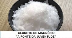 Água de cloreto de magnésio, a fonte da juventude: rejuvenesce e cura doenças   Cura pela Natureza.com.br
