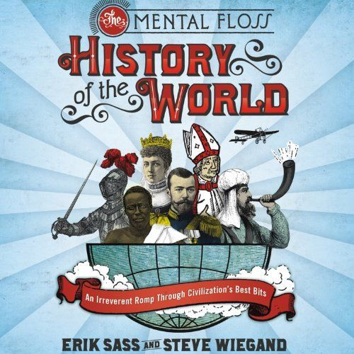 """Another must-listen from my #AudibleApp: """"The Mental Floss History of the World"""" by Steve Wiegand, narrated by Johny Heller."""