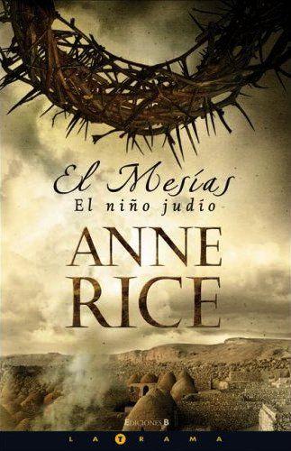 El Mesías de Anne Rice (Multiformato)