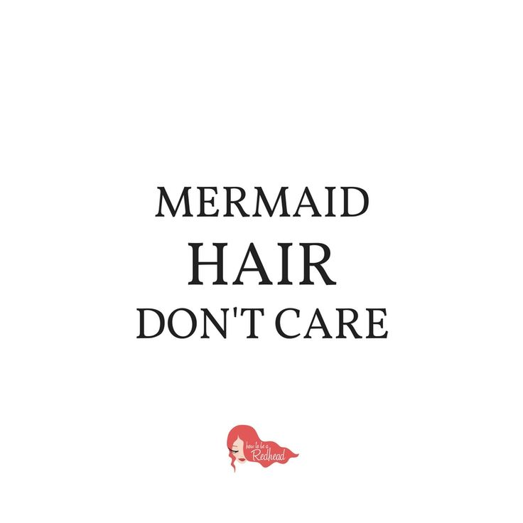29 best empowerment quotes images on pinterest how to be mermaid hair dont care how to be a redhead pmusecretfo Images