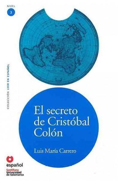 El secreto de Cristobal Colon / The Secret of Christopher Columbus