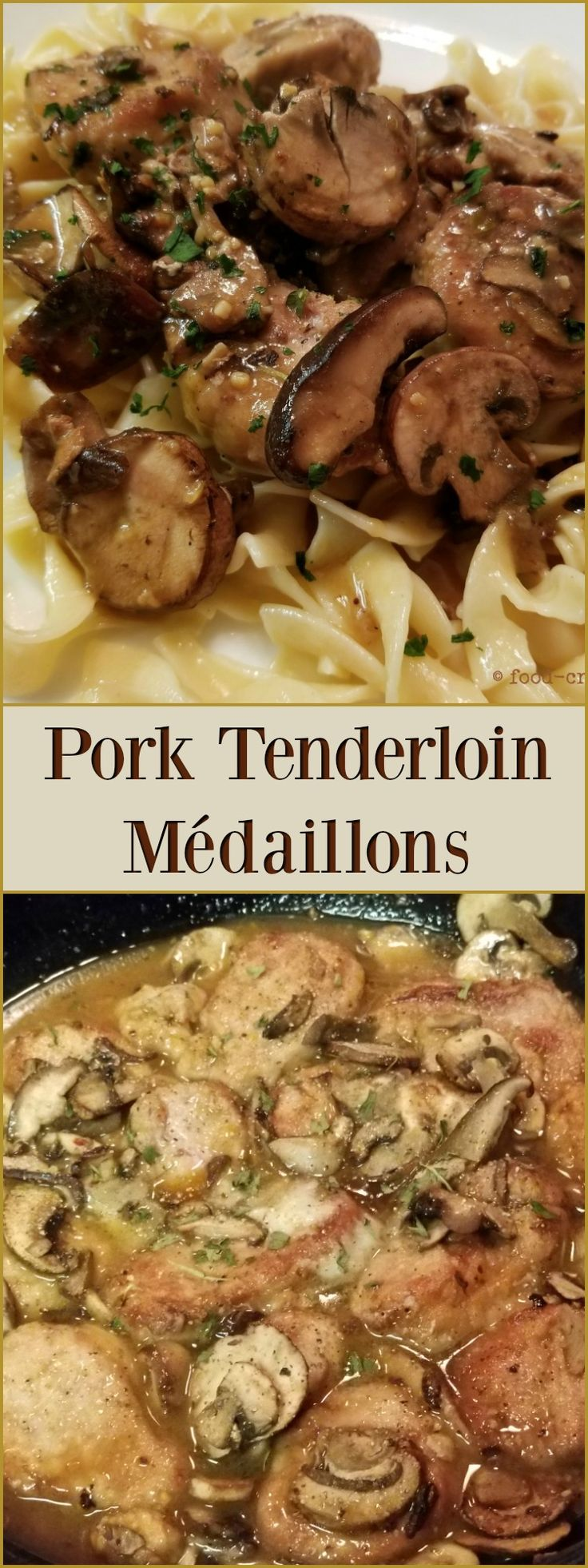 Pork Tenderloin Medaillons - Truly a quick and easy way to prepare a pork tenderloin dinner. Seared tender morsels of pork covered with sautéed mushroom medley and coated with a thick garlic sauce. Over buttered noodles.