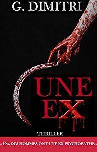 l'instant des lecteurs: « Une ex » - Gina DIMITRI