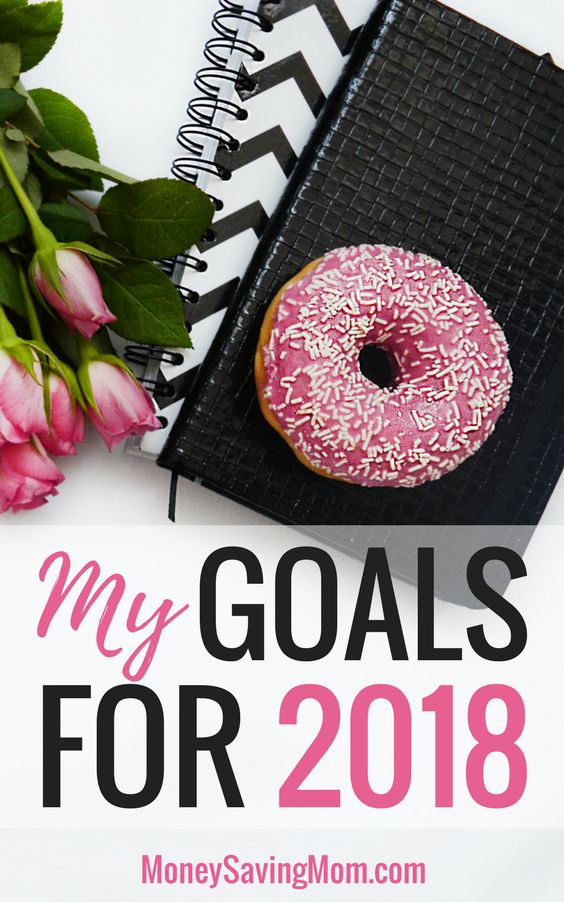 My 12 Goals for 2018 (+ 2 habits I'm working on developing) - Money Saving Mom®️️