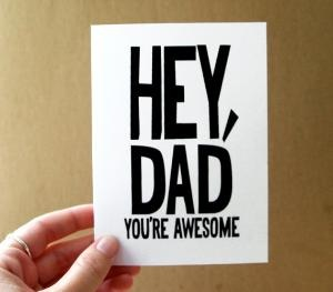 father\'s day card hey dad you\'re awesome card \  by letterhappy