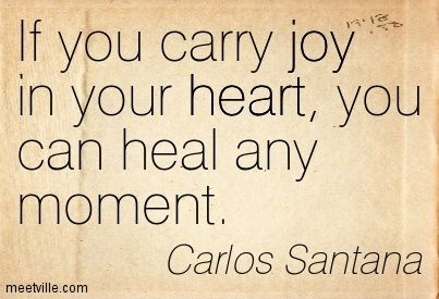carlos santana carlos santana quotes | Carlos Santana : If you carry joy in your heart, you can… - http://sound.saar.city/?p=18130