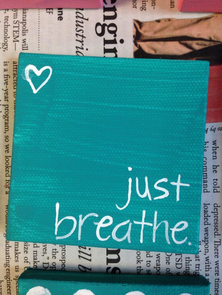 Just breathe. DIY mini canvas painting #canvas #painting
