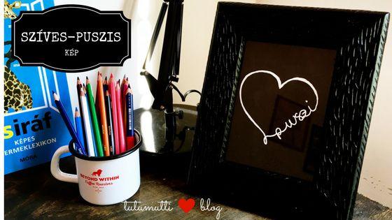 Tutumutti - Gyerekkel kreatívan blog / www.tutumutti.blog.hu / Szíves-puszis kép / Heart kiss graphic / DIY and Crafts