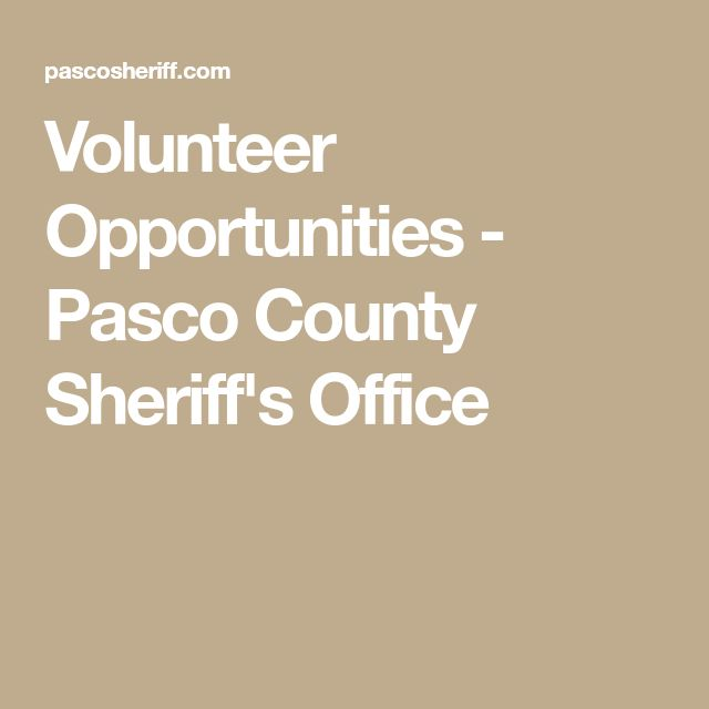 Volunteer Opportunities - Pasco County Sheriff's Office