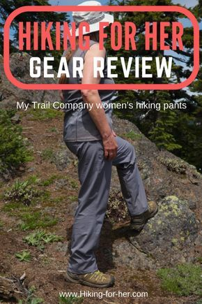 Need a great pair of hiking pants? Read Hiking For Her's review of My Trail Company's women's hike pants before you go shopping!