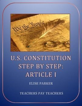 U.S. Constitution Step by Step -- Article I Worksheet  Liven up your teaching of the Constitution by taking students through the details of Article I, all about the legislative branch. Get into the primary source text and cover a lot of ground that textbooks summaries tend to overlook. The real Constitution, it turns out, is a lot more interesting than those summaries!  Give your students a really complete view of the rights, roles, and responsibilities of Congress!