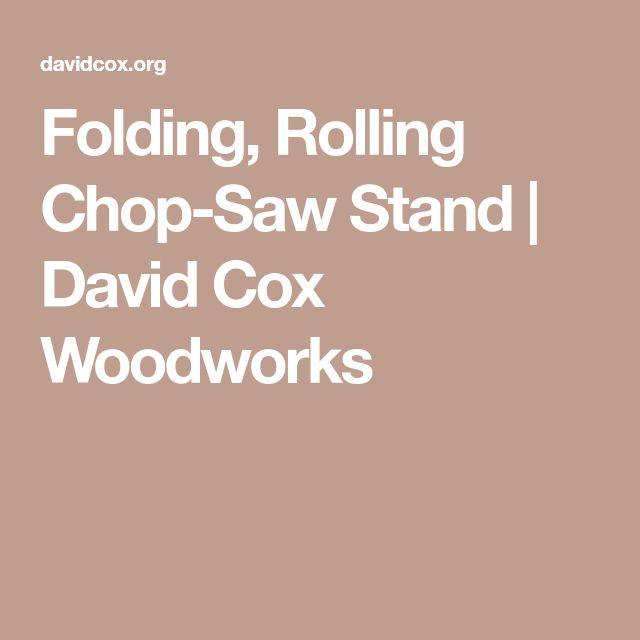 Folding, Rolling Chop-Saw Stand | David Cox Woodworks