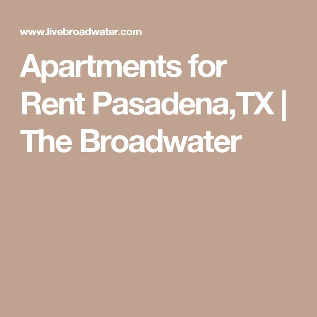 Apartments for Rent Pasadena,TX | The Broadwater