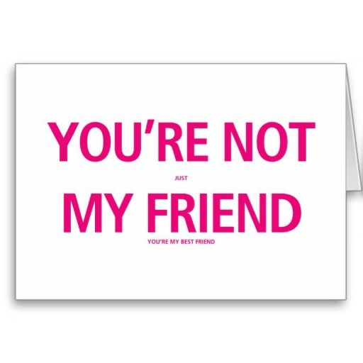 Your My Best Friend - Valentines Day Card