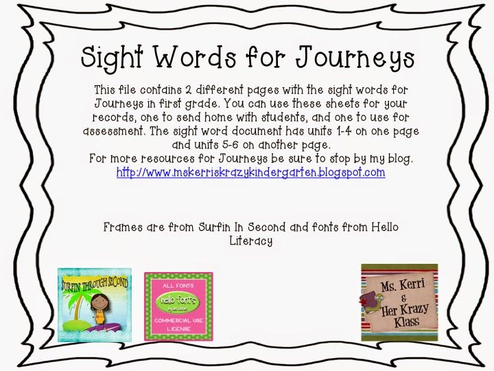 Check out my latest blog post! There's a freebie for the Journeys reading series. You can get a copy of the kindergarten sight words and the first grade sight words. Plus other random happenings of my week!
