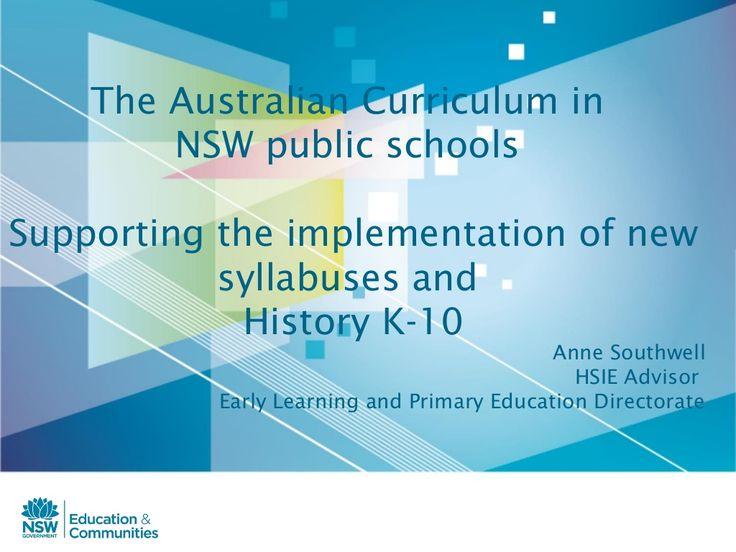 Nsw curriculum history by katherinehannaford via slideshare
