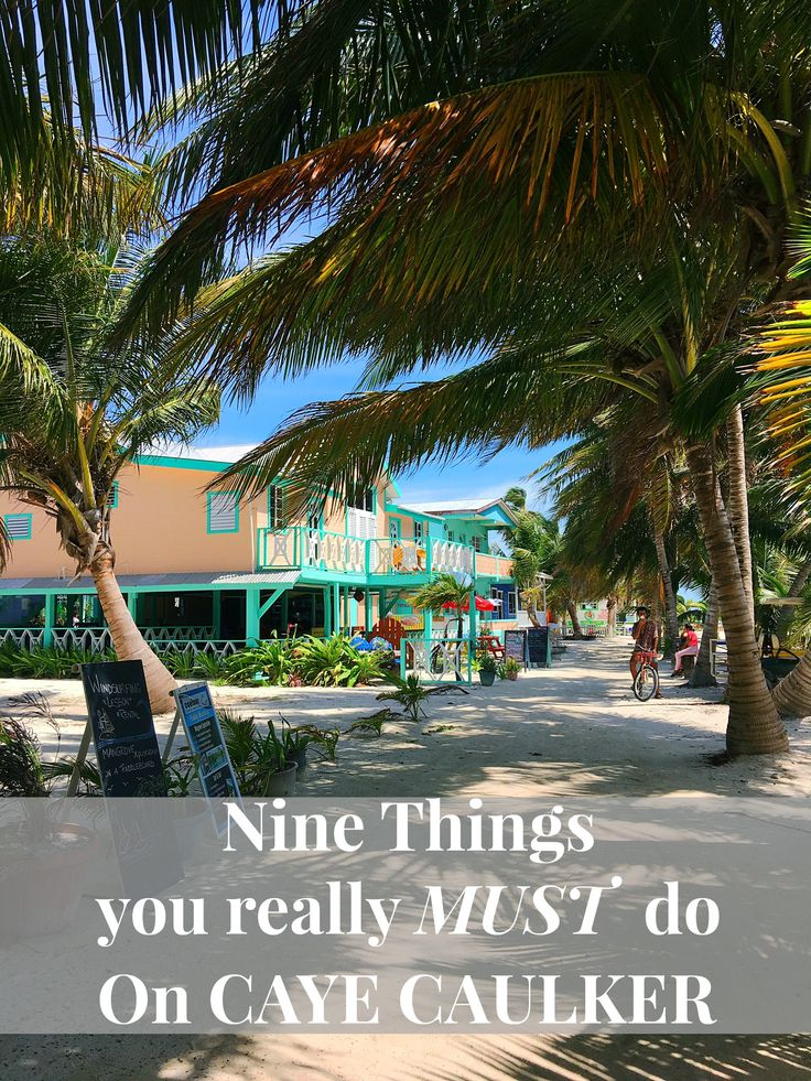 9 Things To Do On Caye Caulker Heading to Belize? Here are 9 things you need to do on the gorgeous little island of Caye Caulker #CayeCaulker