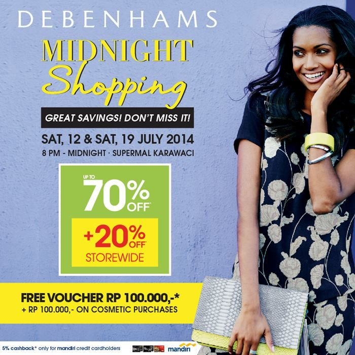 Debenhams: Promo Midnight Shopping Discount up to 70% 12 & 19 July 2014 @DebenhamsIND