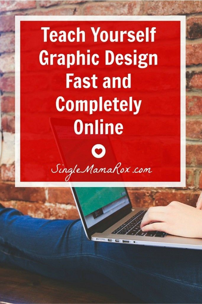 Teach Yourself Graphic Design Fast and Completely Online | via http://SingleMamaRox.com