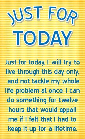 Just For Today Quotes Prepossessing Just For Today Motivational Quotes Picture