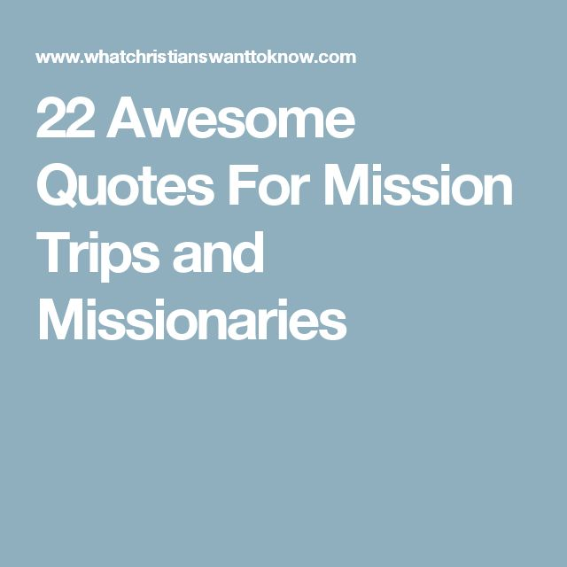 Mission Trip Quotes: 17 Best Mission Trip Quotes On Pinterest