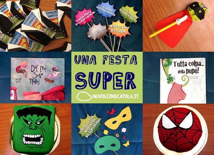 Una festa a tema supereroi: cibo, giochi, attività, gadget, decorazioni, libri e un pdf stampabile da scaricare.