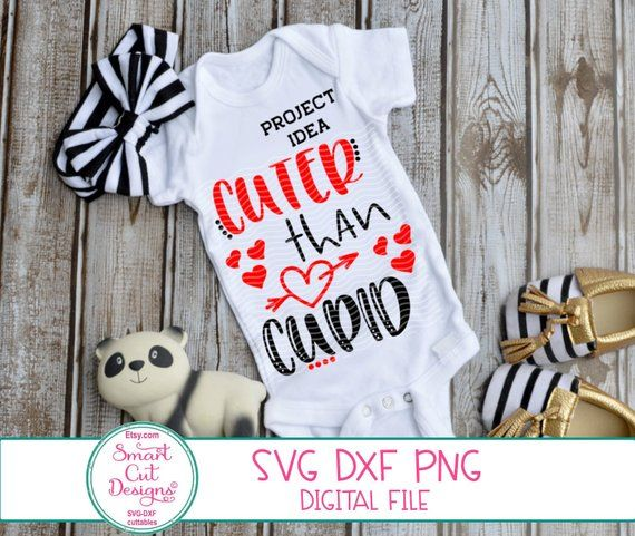 Cuter Than Cupid Svg Valentines Boy Svg Cupid Svg Valentines Onesie Svg Love Cupid 1st Valentines Day Heart Cricut And Silhouette Svg Dxf Valentines Onesie Valentines For Boys Valentines Svg