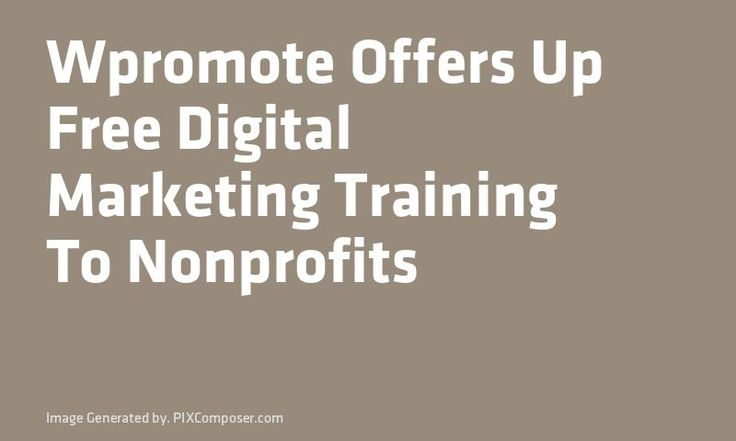 W#Promote Offers Up Free Digital #Marketing Training To Nonprofits