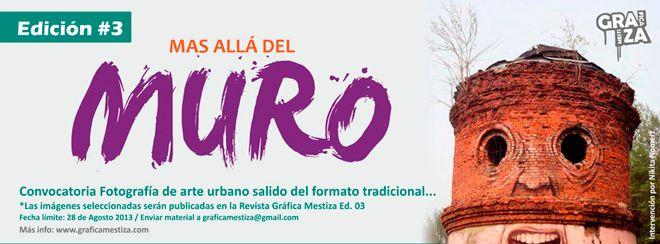 "Ultimos dias de convocatoria Revista Gráfica Mestiza Ed. 03. Tema: ""arte urbano mas alla del muro y graffiti 3d"".. por acá toda la info: http://www.graficamestiza.com/index.php/actualidad/193-convocatoria-revista-ed-03"