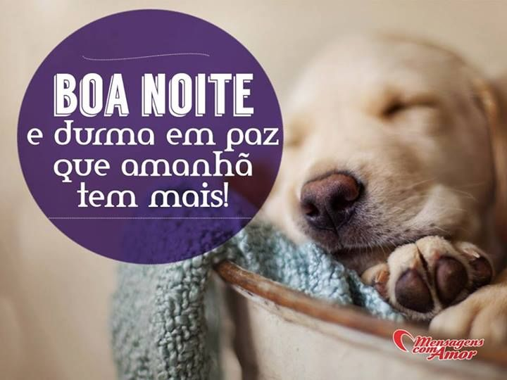 Boa Noite Com Amor: 24 Best Images About Boa Noite! On Pinterest