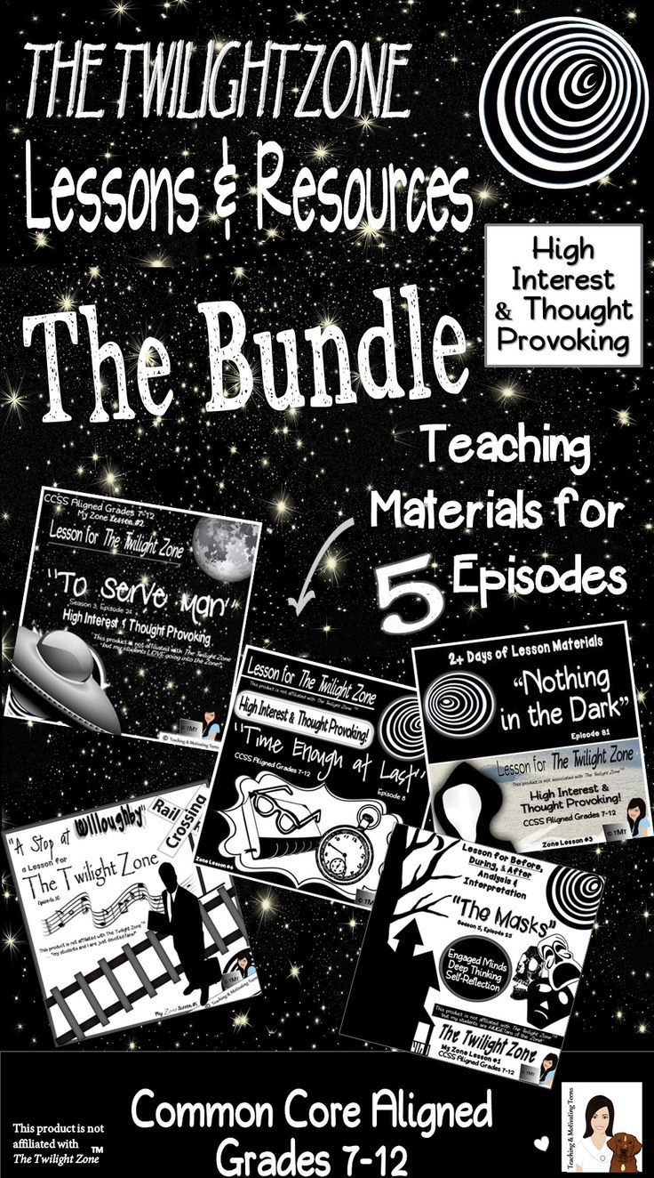 "The Twilight Zones Lessons - the Bundle, resources for 5 Episodes - lessons include: ""Time Enough at Last,"" ""The Masks,"" ""To Serve Man,"" ""A Stop at Willoughby,"" and ""Nothing in the Dark,"" at 25% savings. Motivate your students, encourage deep thinking, and use these CCSS aligned lessons. Use it as a classroom management tool - your students will be so cooperative, knowing that they will be rewarded with an episode. ;) It also leads to lots of con"