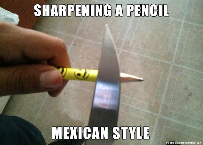 No sharpener, no problem for a MexiCAN!
