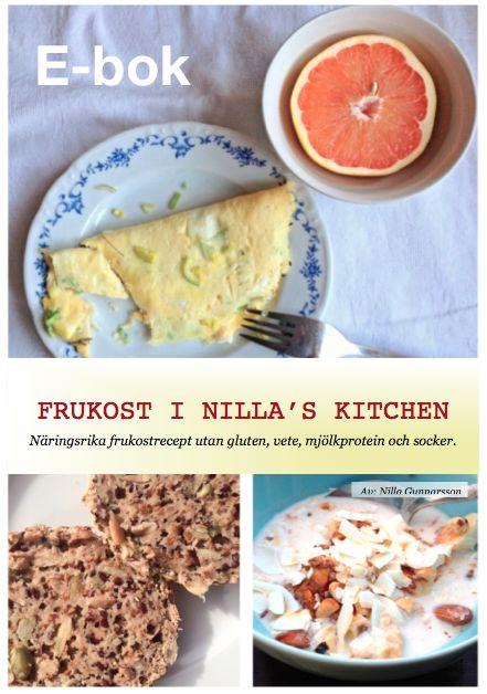 23 frukostrecept #frukost i #nillaskitchen #glutenfritt, mjölkproteinfritt, sockerfritt. bl.a. low-carb, #paleo, raw-food, glutenfri gröt och bakning... osv nillaskitchenstore.ticktail.com